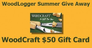 WoodLogger Summer 2014 GiveAway Large